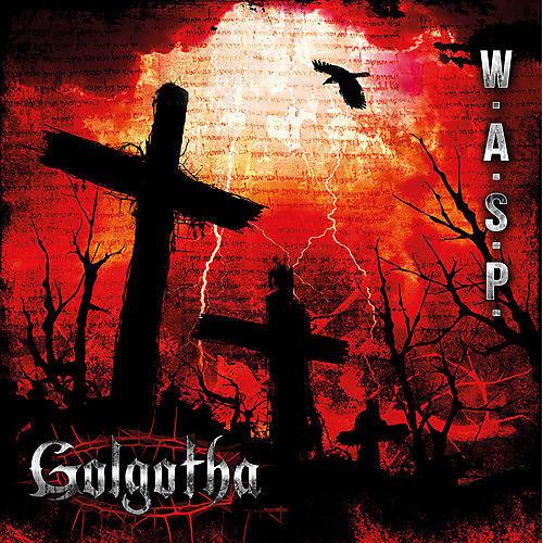Alliance W.A.S.P. - Golgotha