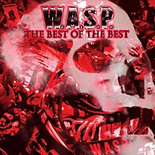 W.A.S.P. - The Best of the Best