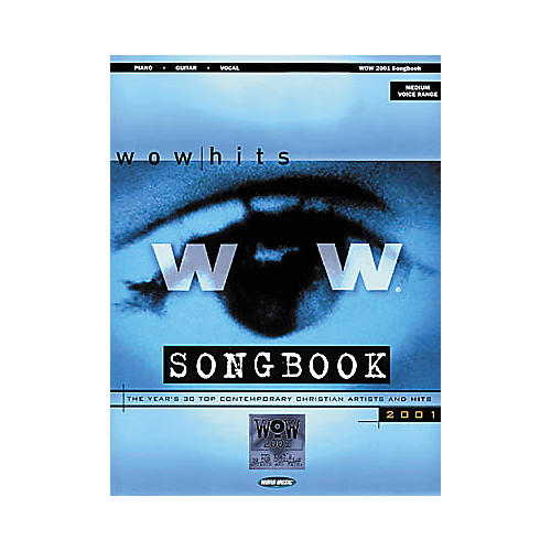 Word Music WOW 2001 Piano, Vocal, Guitar Songbook