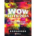 Word Music WOW Hits 2015 (33 of Today's Top Christian Artists & Hits) Sacred Folio Series Softcover by Various thumbnail