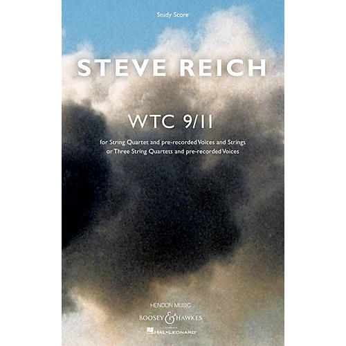 Boosey and Hawkes WTC 9/11 Boosey & Hawkes Scores/Books Series Composed by Steve Reich