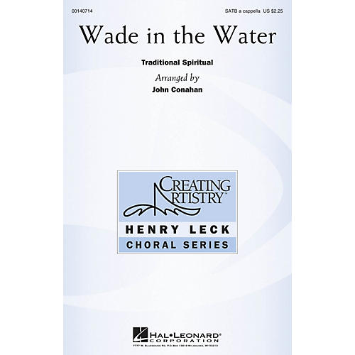 Hal Leonard Wade in the Water SATB a cappella arranged by John Conahan