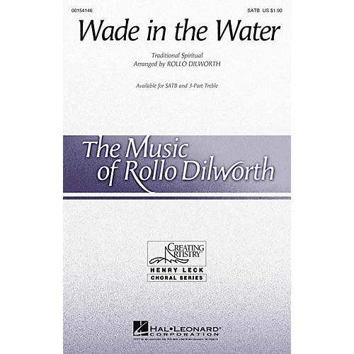 Hal Leonard Wade in the Water SATB arranged by Rollo Dilworth