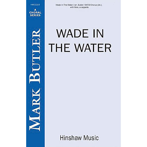 Hinshaw Music Wade in the Water SSAATTBB arranged by Butler