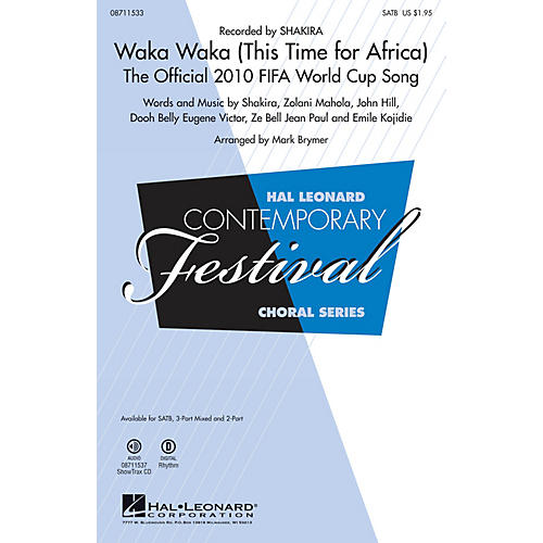 Hal Leonard Waka Waka 2-Part by Shakira Arranged by Mark Brymer