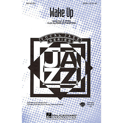 Hal Leonard Wake Up SATB composed by Paris Rutherford