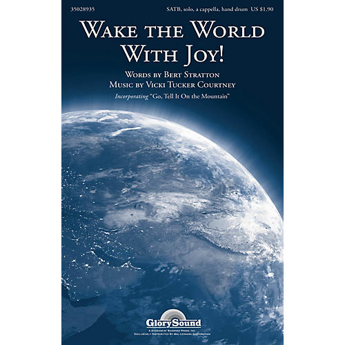 Shawnee Press Wake the World With Joy! SATB composed by Vicki Tucker Courtney