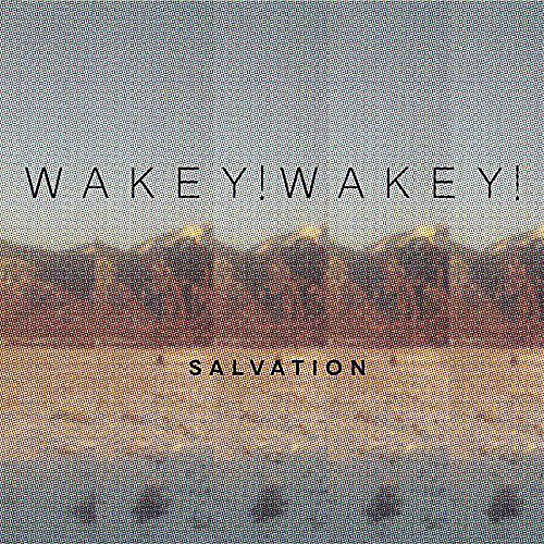 Alliance Wakey!Wakey! - Salvation