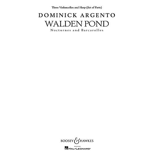 Boosey and Hawkes Walden Pond (Set of Instrumental Parts (Three Violoncellos and Harp)) Parts composed by Dominick Argento