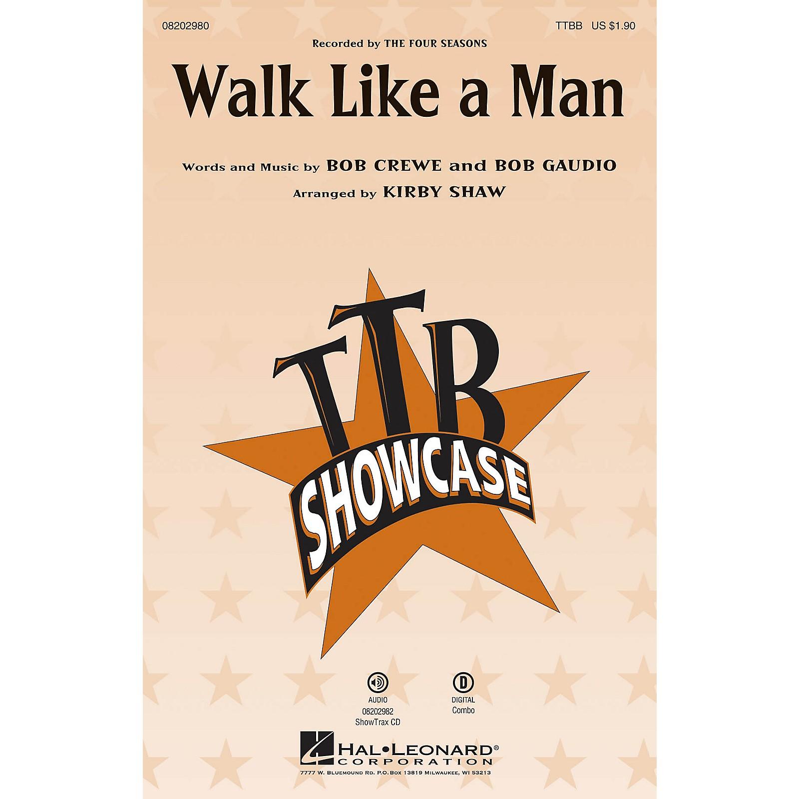 Hal Leonard Walk Like a Man (from Jersey Boys) TTBB by The Four Seasons arranged by Kirby Shaw
