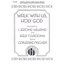 Hinshaw Music Walk With Us, Holy God SAB arranged by J. Jerome Williams