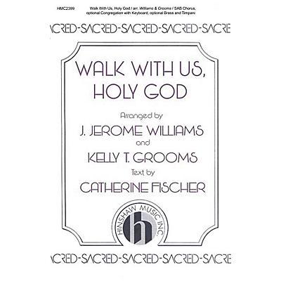 Hinshaw Music Walk With Us, Holy God SAB arranged by J. Jerome Williams