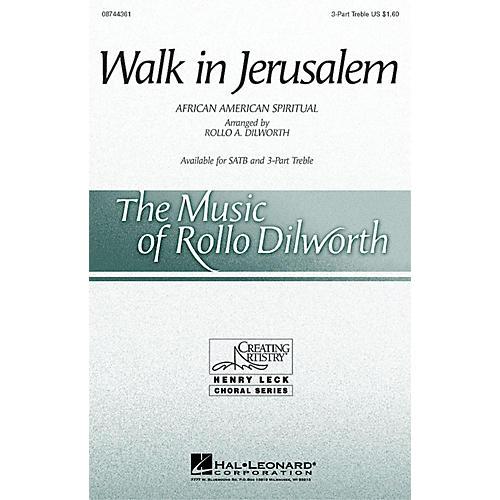 Hal Leonard Walk in Jerusalem 3 Part Treble arranged by Rollo Dilworth