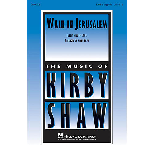Hal Leonard Walk in Jerusalem SATB a cappella arranged by Kirby Shaw