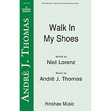 Hinshaw Music Walk in My Shoes SATB composed by Andre Thomas