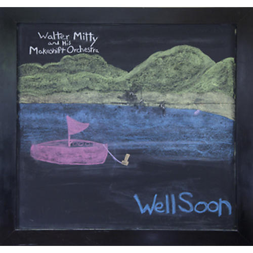 Alliance Walker Mitty & His Makeshift Orchestra - Well Soon