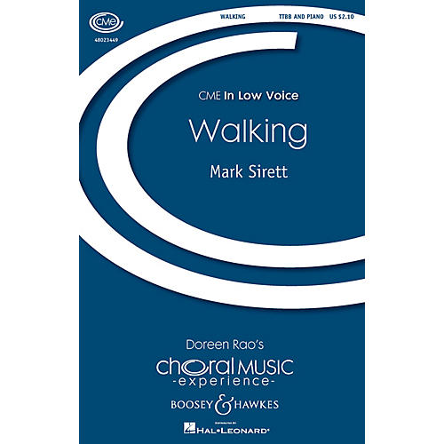 Boosey and Hawkes Walking (CME In Low Voice) TTBB composed by Mark Sirett