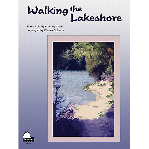 SCHAUM Walking The Lakeshore Educational Piano Series Softcover