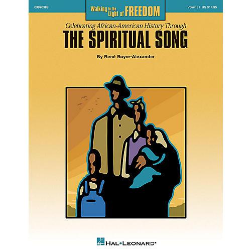 Hal Leonard Walking in the Light of Freedom (Volume 1) Arranged by Rene Boyer-Alexander