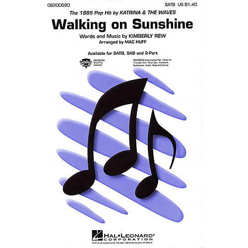 Hal Leonard Walking on Sunshine SATB by Katrina & The Waves arranged by Mac Huff