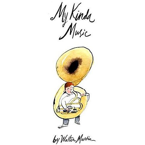 Alliance Walter Martin - My Kinda Music