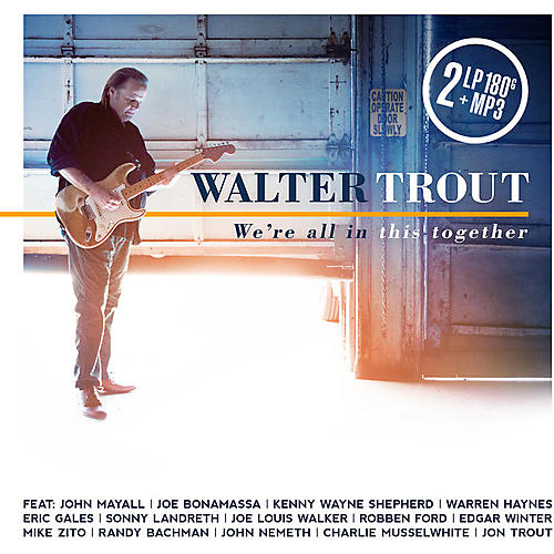 Alliance Walter Trout - We're All In This Together