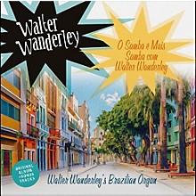 Walter Wanderley - O Samba E Mais Samba Com Walter Wanderley