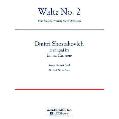 G. Schirmer Waltz No 2 (from Suite for Variety Stage Orchestra) Concert Band Lvl 3 by Shostakovich Arranged by Curnow