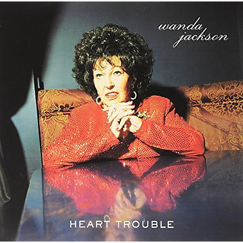 Alliance Wanda Jackson - Heart Trouble
