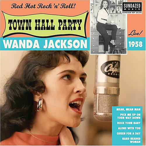 Alliance Wanda Jackson - Live at Town Hall Party 1958