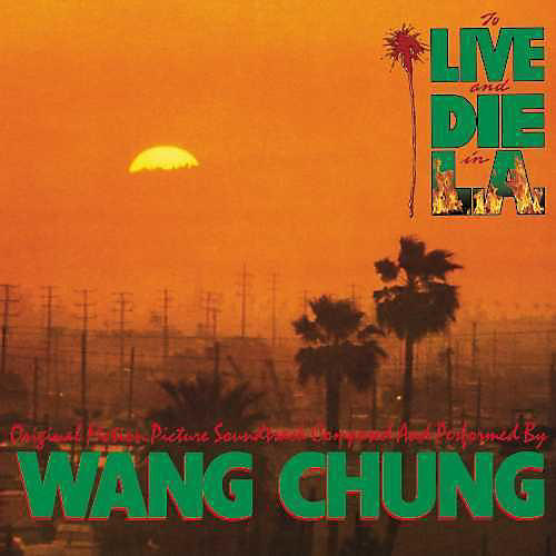 Alliance Wang Chung - To Live & Die in L.A.