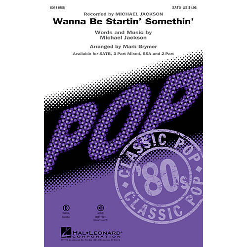 Hal Leonard Wanna Be Startin' Somethin' (2-Part Mixed) 2-Part by Michael Jackson Arranged by Mark Brymer