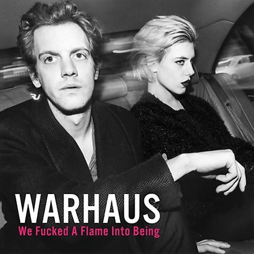 Alliance Warhaus - We Fucked A Flame Into Being