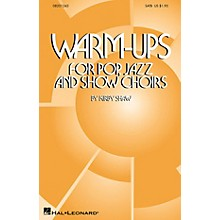 Hal Leonard Warm-Ups for Pop, Jazz and Show Choirs SATB composed by Kirby Shaw