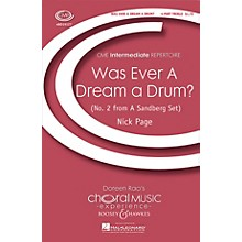 Boosey and Hawkes Was Ever a Dream a Drum? (CME Intermediate) 4 Part Treble composed by Nick Page