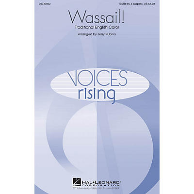 Hal Leonard Wassail! SATB DV A Cappella arranged by Jerry Rubino