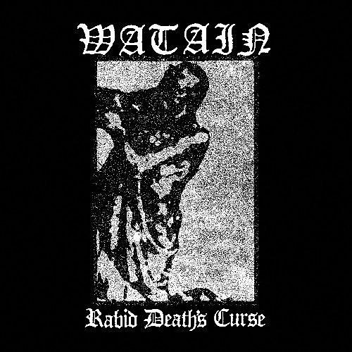 Alliance Watain - Rabid Death's Curse