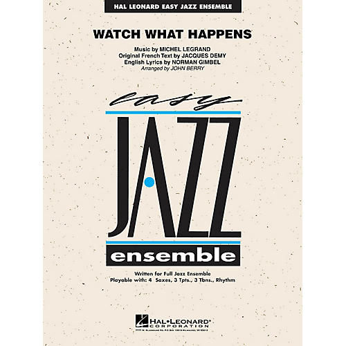 Hal Leonard Watch What Happens Jazz Band Level 2 Arranged by John Berry