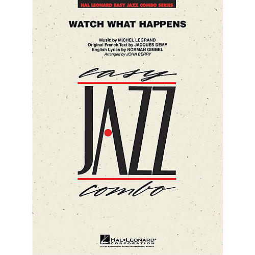 Hal Leonard Watch What Happens Jazz Band Level 2 by Michel Legrand Arranged by John Berry
