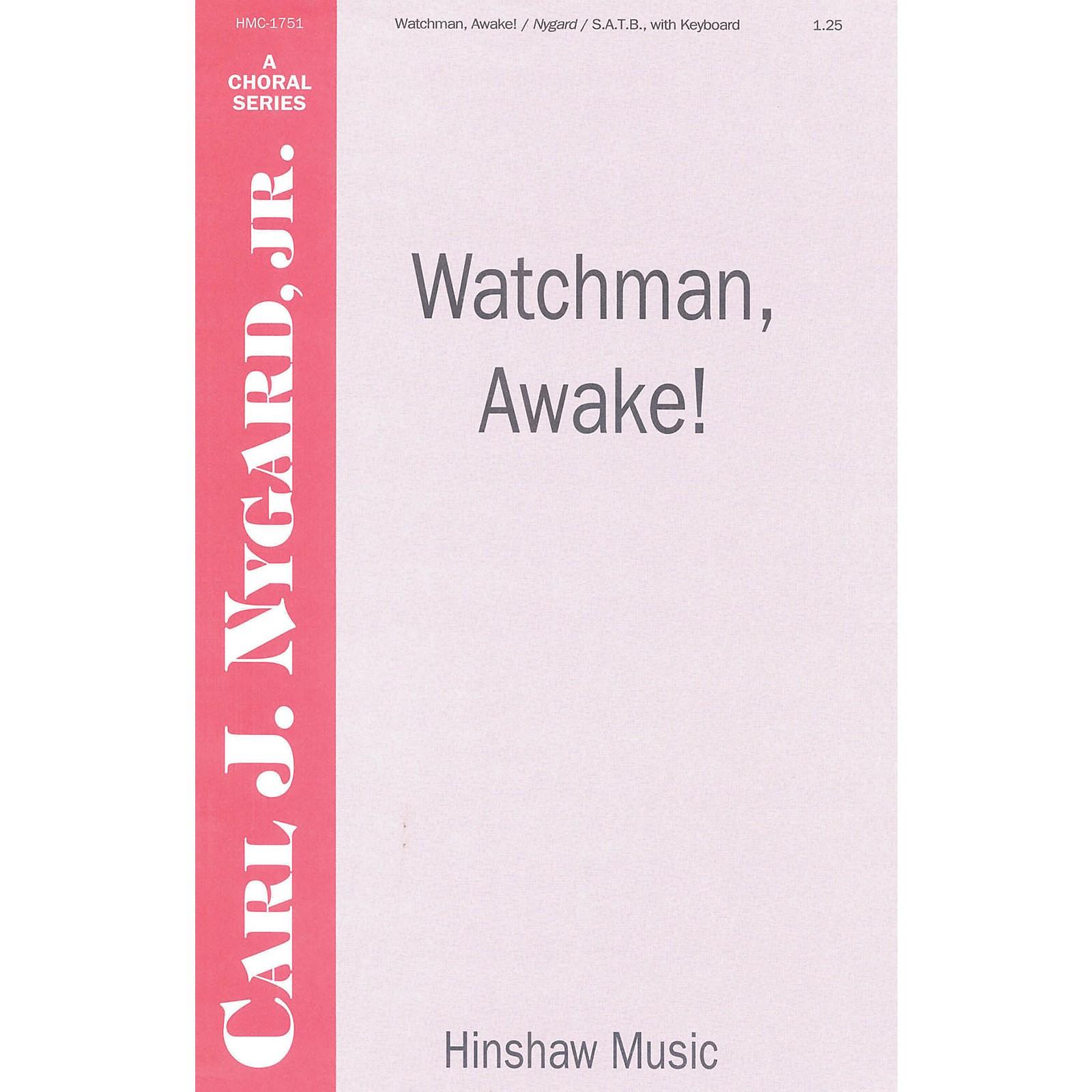 Hinshaw Music Watchman, Awake SATB composed by Carl Nygard, Jr.