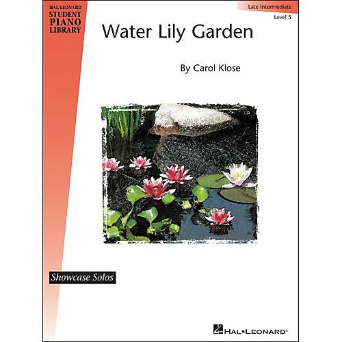 Hal Leonard Water Lily Garden - Showcase Solo Level 5 Late Intermediate Piano Solo Hal Leonard Student Piano Library by Carol Klose