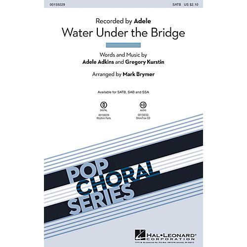 Hal Leonard Water Under the Bridge SATB by Adele arranged by Mark Brymer