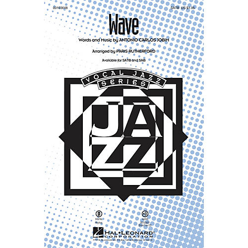 Hal Leonard Wave SATB arranged by Paris Rutherford