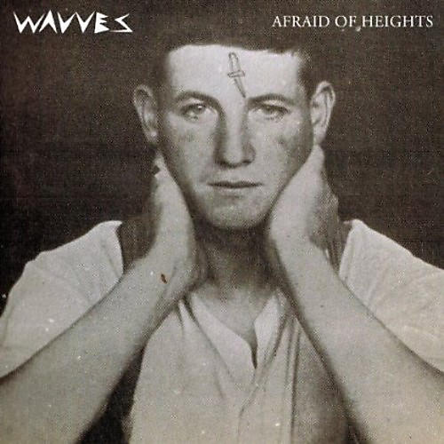 Alliance Wavves - Afraid Of Heights
