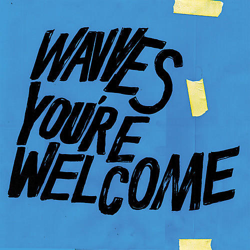 Alliance Wavves - You're Welcome