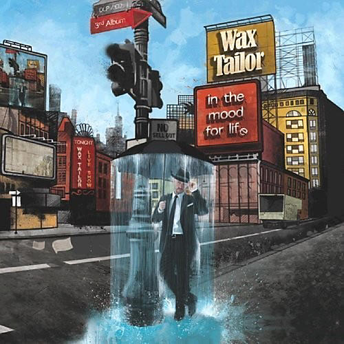Alliance Wax Tailor - In the Mood for Life