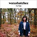 Alliance Waxahatchee - Ivy Tripp thumbnail