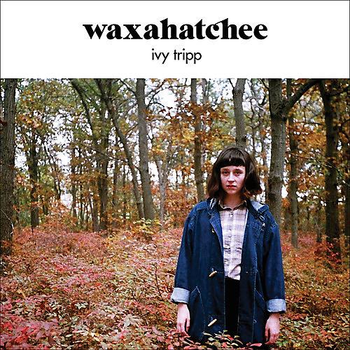 Alliance Waxahatchee - Ivy Tripp