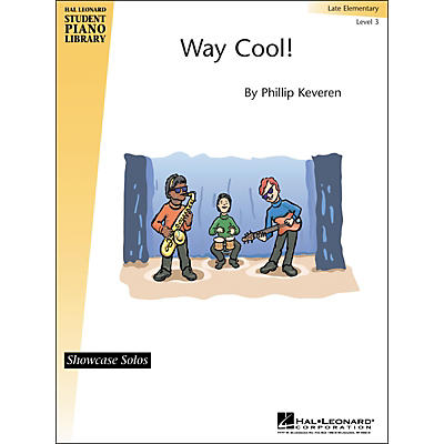 Hal Leonard Way Cool! Showcase Solo Early Intermediate Level 3 Hal Leonard Student Piano Library by Phillip Keveren