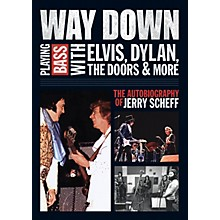 Backbeat Books Way Down Book Series Softcover Written by Jerry Scheff